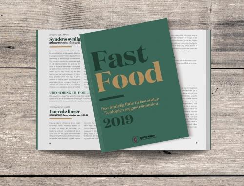 Fast Food – åndelig føde til fastetiden